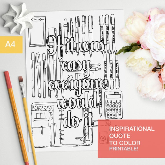 Motivational quotes coloring page if it was easy everyone would do it adult color book A4 printable print at home