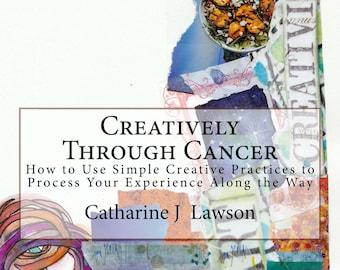 Art Workbook, Cancer Workbook, Creatively Through Cancer Workbook   Signed copy by author - Art Therapy Workbook -