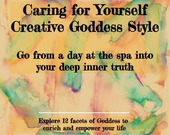 Self Care Download, Goddess Book Download, Caring for Yourself Creative Goddess Style Download