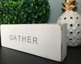 Gather Wood Block, Personlized Wedding Decoration, Personalized Baby Shower Gift, Rustic Wedding, Easter Decoration, Chalk Paint, Name sign