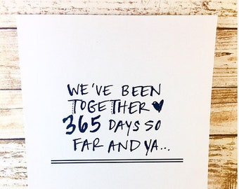 One Year Anniversary Card, 365 Days Together...