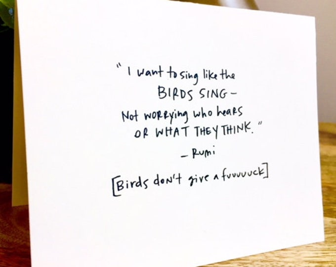 Rumi Quote, Freedom Card, Rumi Blank Card, Bird singing card, Sidesandwich, Handmade Blank Card, Famous Quote