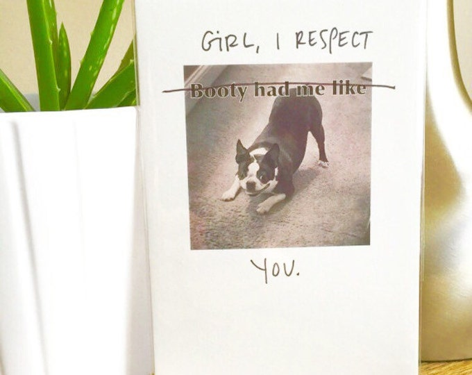 funny love card, Respect, Booty had me like, Boston Terrier card, Sidesandwich, funny love card, love card unique, Blank card, card for her