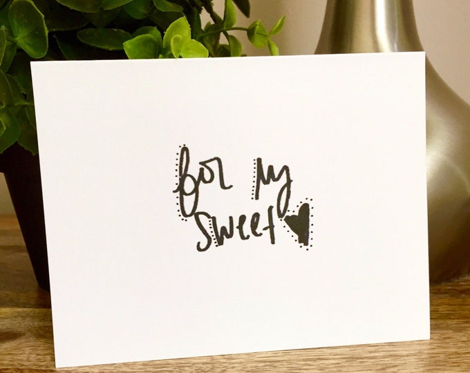 Love note, for my sweet, Just saying hello, To my sweetheart, Blank love note, to my sweet