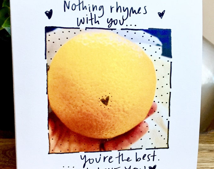 Nothing compares to you, nothing rhymes with orange, i love you Card, First anniversary card for wife, husband anniversary card, handmade