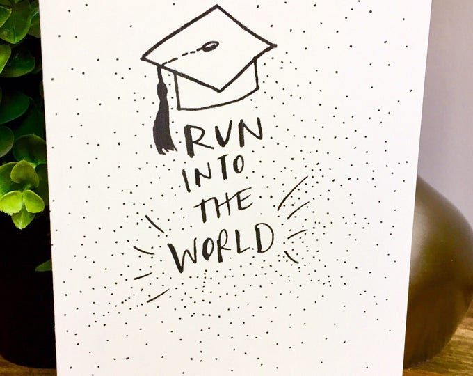 6 Pack of Cards, Bulk Greeting Cards, Graduation Card -  Run into the world,Grad Card, College Graduation, High School Grad, Congrats Grad