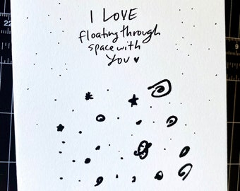 I Love Floating Through Space With You, Love Card, Space lover card