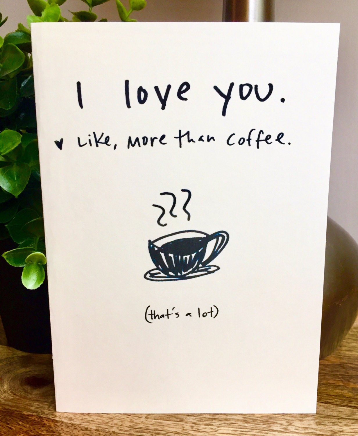 I Love You More Than Coffee Coffee Lover Card I Love You Card