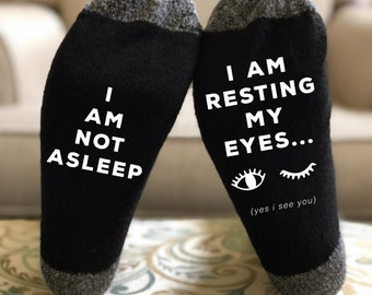 I Am NOT Asleep Resting My Eyes Funny Socks The Perfect Gift For Dad Fathers Day Or A Birthday