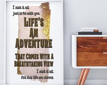 Life's An Adventure, The Greatest Showman Quotes, Broadway Quotes, Art, Digital Download, Theatre Gift, Best Movie Quotes