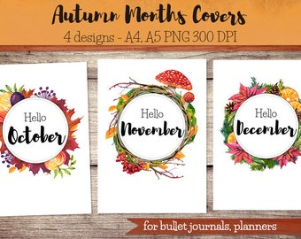 Autumn Months Covers for Bullet Journal, Planner / hello October, hello November, hello December, month cover, art print, printable planner