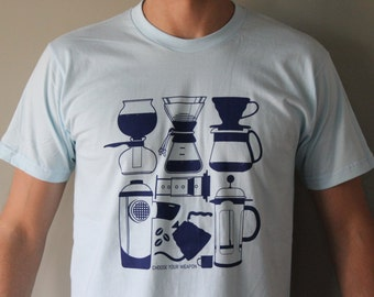 Choose Your Weapon- A Manual Coffee Brewing T-Shirt