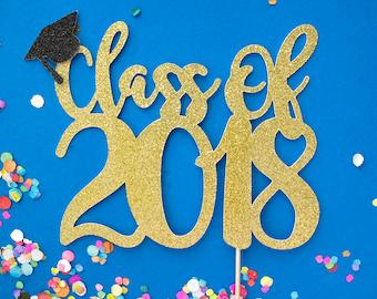 Graduation Cake Topper, Class of 2018, High School Reunion, Graduation Topper, Graduation, Cake Topper Gold, Grad Party, Graduation Decor