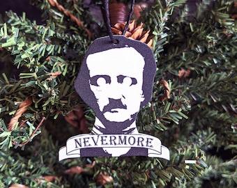 Edgar Allan Allen Poe Nevermore Ornament Goth Gothic Christmas Holiday Horror Creepy Odd Ornament Fun Gift
