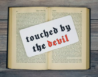 Touched By The Devil Bookmark Goth Gothic Halloween Horror Creepy Oddities
