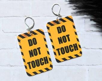 Do Not Touch Earrings Warning Sign Goth Gothic Odd Horror Earrings Fun Gift Shrink Plastic