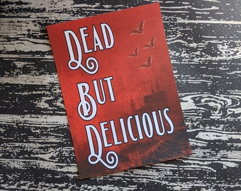 Dead But Delicious What We Do In The Shadows Inspired Art Print 5x7 Framed Print Home Wall Decor Goth Halloween Horror Gift