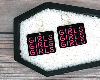 Girls Girls Girls Neon Sign Earrings Fun Pro Sex Positive Durable Wearable Art