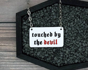 Touched By The Devil Necklace Gothic Horror Halloween Creepy Spooky Odd Necklace Durable Wearable Artists