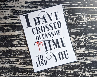 I Have Crossed Oceans Of Time To Find You Dracula Inspired Art Print 5x7 Framed Print Home Wall Decor Goth Halloween Horror Gift