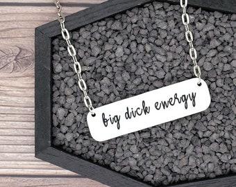 Big Dick Energy Necklace Confident Necklace Confidence Necklace Gag Gift Fun Gift Funny Gift Statement Necklace
