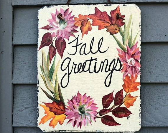 Painted Slate, Fall Greetings slate sign, porch decor, WElcome plaque, Door hanger, door sign, Fall painted slate welcome sign, Fall decor