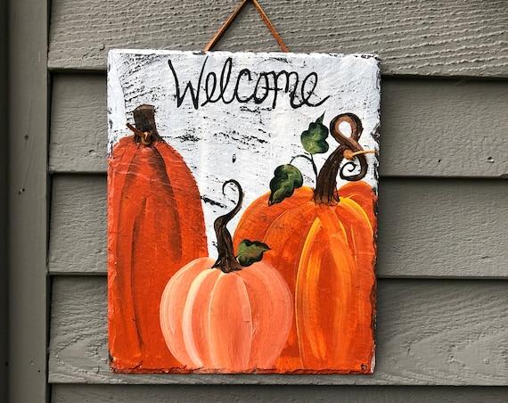 Fall Welcome Plaque, Hand Painted Pumpkin slate welcome sign, Fall door hanger, Fall outdoor decoration, Yard Art, Garden decor, Fall decor