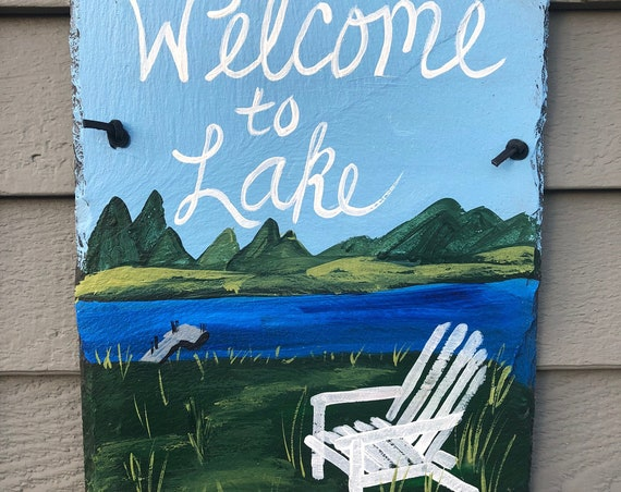 Painted Slate Welcome to the Lake sign, Lake House Sign, Lake House Decor,  Door hanger, Porch decor, Lake Cottage decor, welcome sign