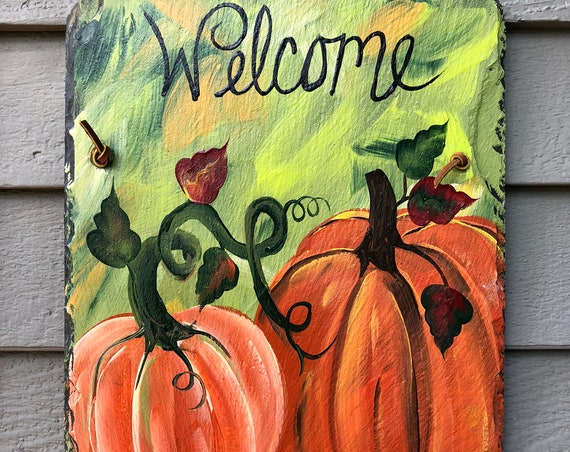 Pumpkin Welcome sign, Outdoor Fall decorations, Autumn welcome sign, Fall sign, autumn sign, pumpkin door decoration, Painted slate sign