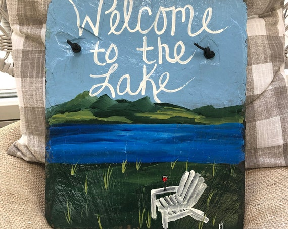 Painted Slate, Welcome to the Lake sign, Lake House Sign, Lake House Decor, Door hanger, Porch decor, Lake Cottage decor, welcome sign