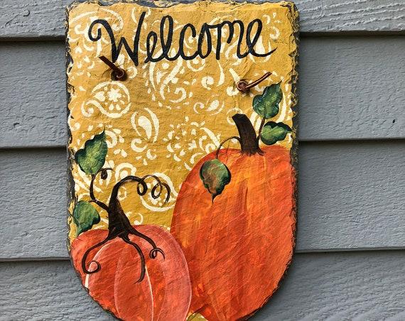 Autumn Welcome Plaque, Pumpkin Painted Slate, Door decor, pumpkin Slate Door hanger, Fall decorations, welcome sign, Thanksgiving decor