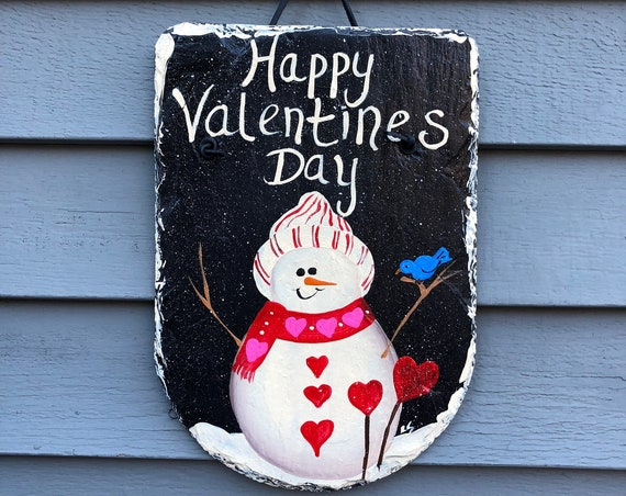 Happy Valentines Day Painted slate, Valentine's Day Snowman door hanger, Porch Decor, Valentine day decor, Valentine decoration