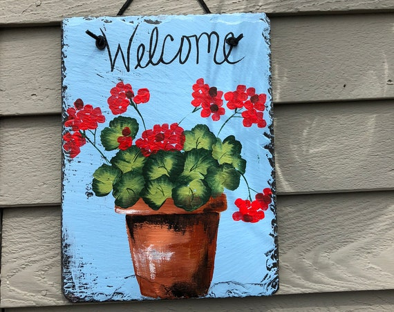 Painted Slate- Red geraniums Welcome sign , welcome plaque, Garden decor, Door hanging, Patio decor, Gift for Mom, Mother's Day gift