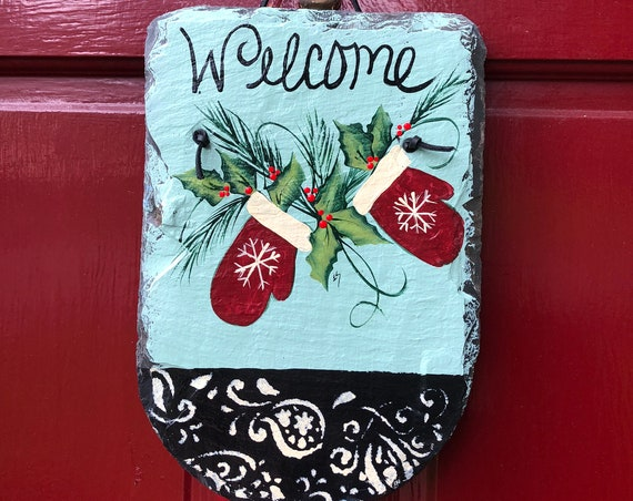 Painted Slate, Winter Mittens and Holly Door hanger, Painted slate welcome sign, Winter welcome sign, Christmas Door Hanger, Painted Slate