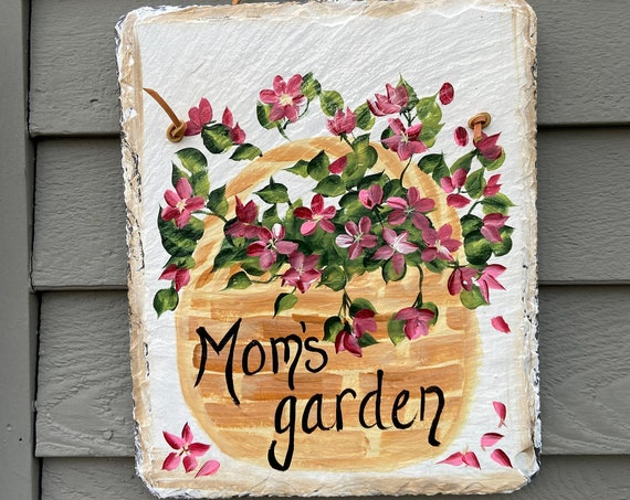 Moms Garden sign, Hand Painted Slate sign, Mothers Day Gift, Front door Slate, Garden sign, door hanger, Slate welcome sign, Slate sign