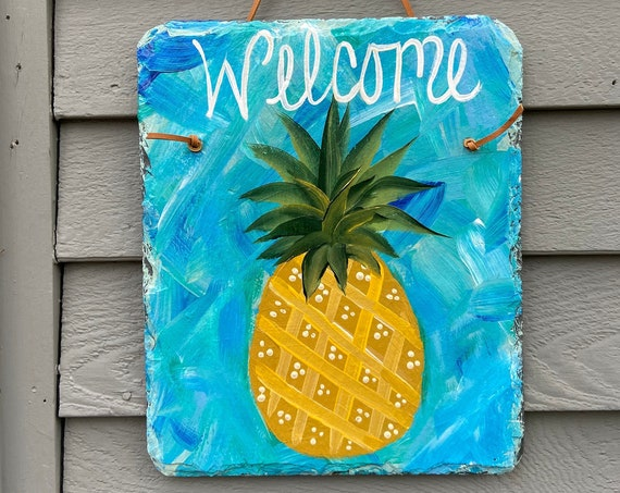 Hand Painted Slate sign, Pineapple Welcome sign, Front door Slate, Pineapple Slate Sign, door hanger, Spring slate, Slate welcome plaque