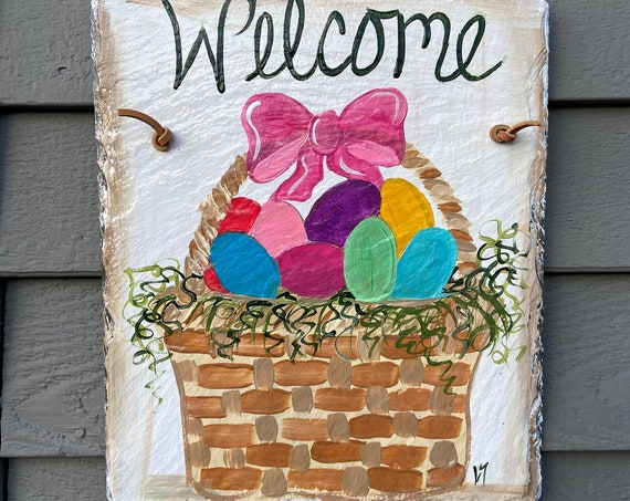 Easter basket welcome sign, Easter Door hanger, Easter sign, Painted slate welcome sign, slate sign, Spring slate sign, Easter decor, slate