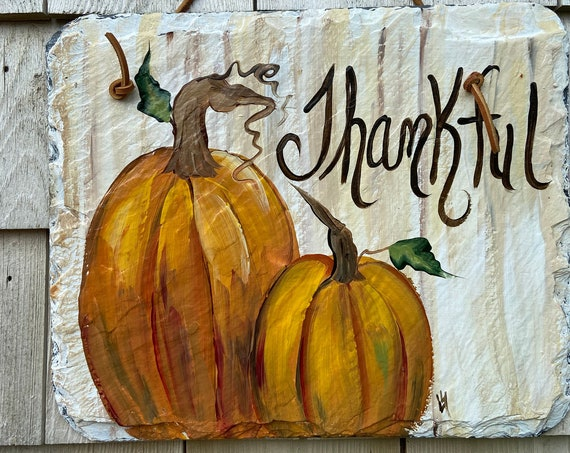 Pumpkin slate sign, Thanksgiving welcome plaque, Pumpkin door hanger, Porch decor, Pumpkin slate sign, Painted slate, slate sign, Fall sign