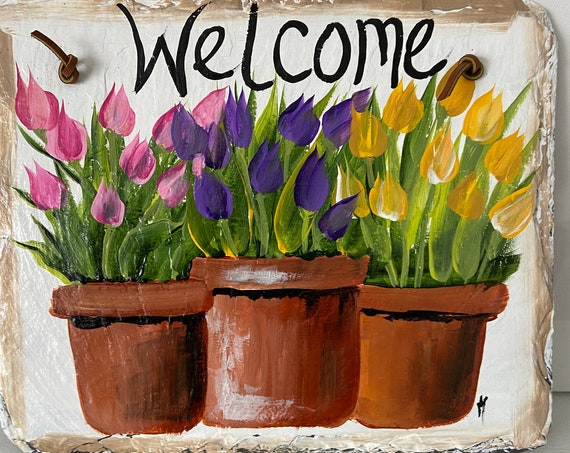 Painted slate sign, Painted Slate welcome sign, Easter Decor, Tulips Welcome Sign, welcome plaque, door hanger, Mother's Day gift, welcome