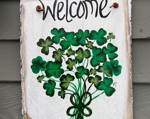 St. Patrick's Day Slate plaque, Painted slate, Irish sign, Porch Decor, Slate welcome sign, slate sign, Irish door hanger, Painting on slate