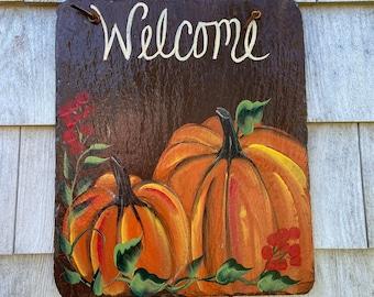 Pumpkin porch decor,Pumpkin slate sign, welcome plaque, door hanger, Pumpkin slate, Fall sign, welcome sign, Painted slate, slate sign