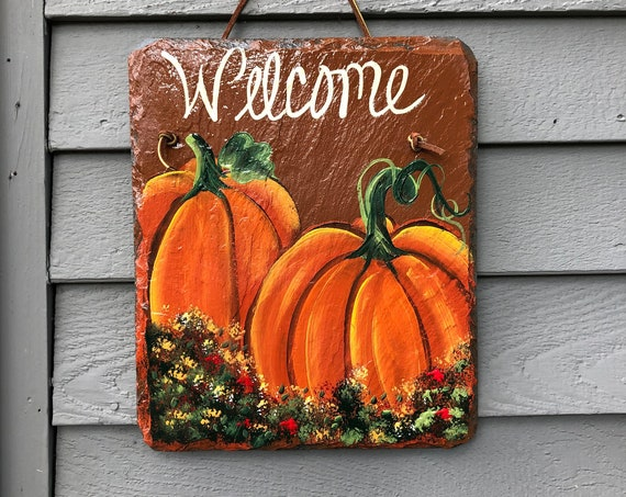 Painted Slate sign for Fall, Fall painting on Slate, Fall Slate Sign, Fall decor for your door, Fall door decor, Pumpkin sign, welcome sign