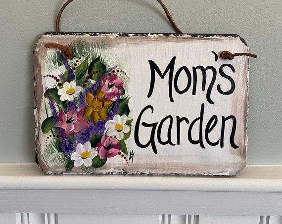 Painted garden slate sign, Gift for mom, Slate garden sign, Moms garden, garden signs, Slate plaque, painted slate, garden decor, slate sign