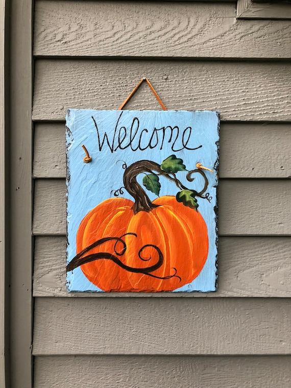 Pumpkin Decor, Hand Painted Pumpkin slate welcome sign, Fall door hanger, Yard Art, Garden decor, Fall decorations, outdoor decorations