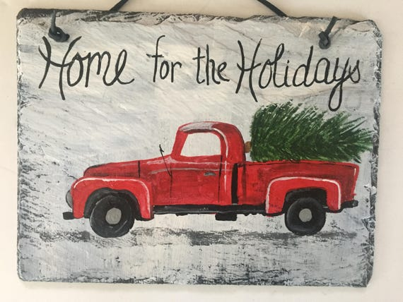 Hand painted slate, Home for the Holidays sign, painted slate Christmas Sign, Holiday Front door decor, Christmas door decor, Slate sign