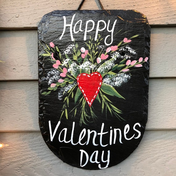 Happy Valentines Day Painted slate, Valentine's Day sign, Painted slate, slate sign,  Porch Decor, Valentine day decor, Valentine decoration