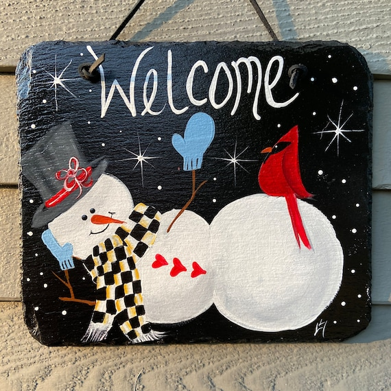 Painted Snowman slate sign, welcome plaque, Winter door hanger, Snowman sign, Painted slate tile, slate sign, Snowman, painting on slate