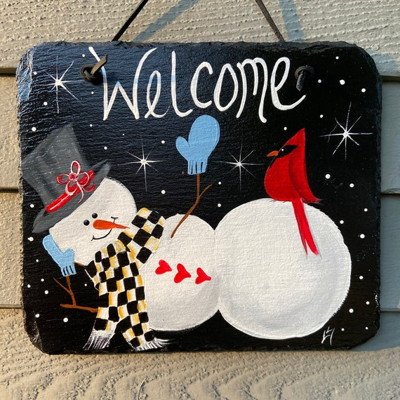 Winter slate sign, Snowman slate sign, welcome plaque, Winter door hanger, Snowman sign, Painted slate tile, slate sign, painting on slate