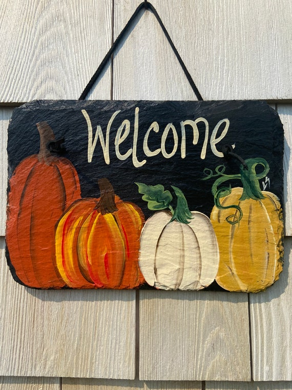Painted pumpkin welcome sign, Porch decor, painted slate slate sign, fall sign, fall door hanger, Thanksgiving sign, Thanksgiving decor