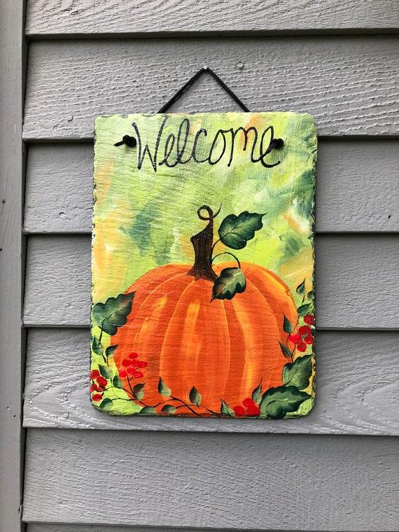 Pumpkin Welcome Slate, Painted Pumpkin slate welcome sign, Fall door hanger, Yard Art, Garden decor, Fall decorations, outdoor decorations